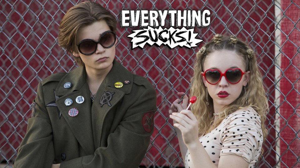Everything Sucks! - Netflix