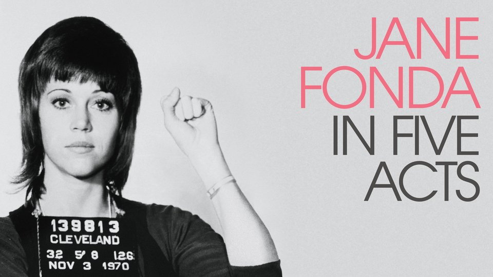 Jane Fonda in Five Acts - HBO