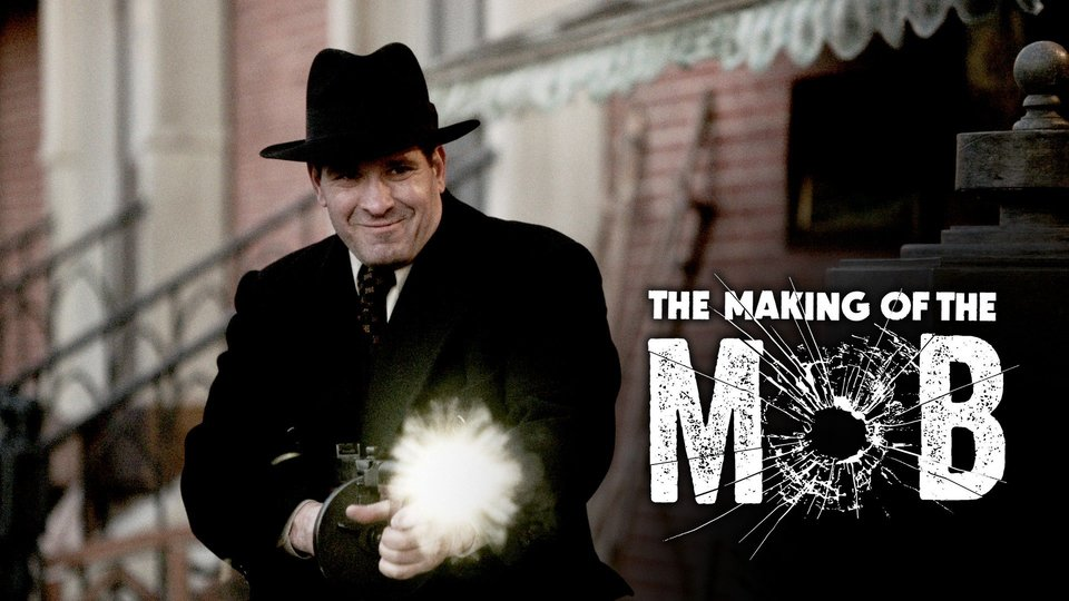 The Making of the Mob (AMC)