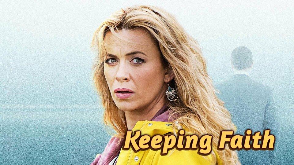 Keeping Faith - Acorn TV