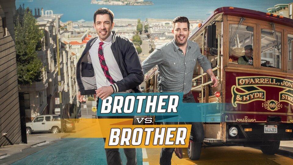 Brother vs. Brother - HGTV