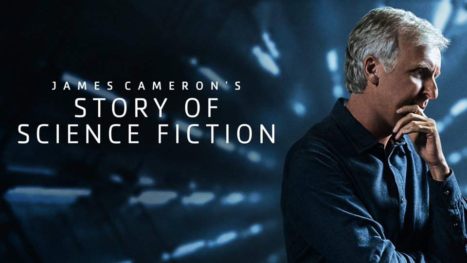 James Cameron's Story of Science Fiction - AMC