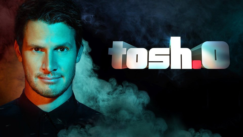 Tosh.0 - Comedy Central