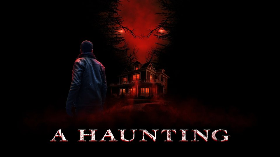 A Haunting - Travel Channel
