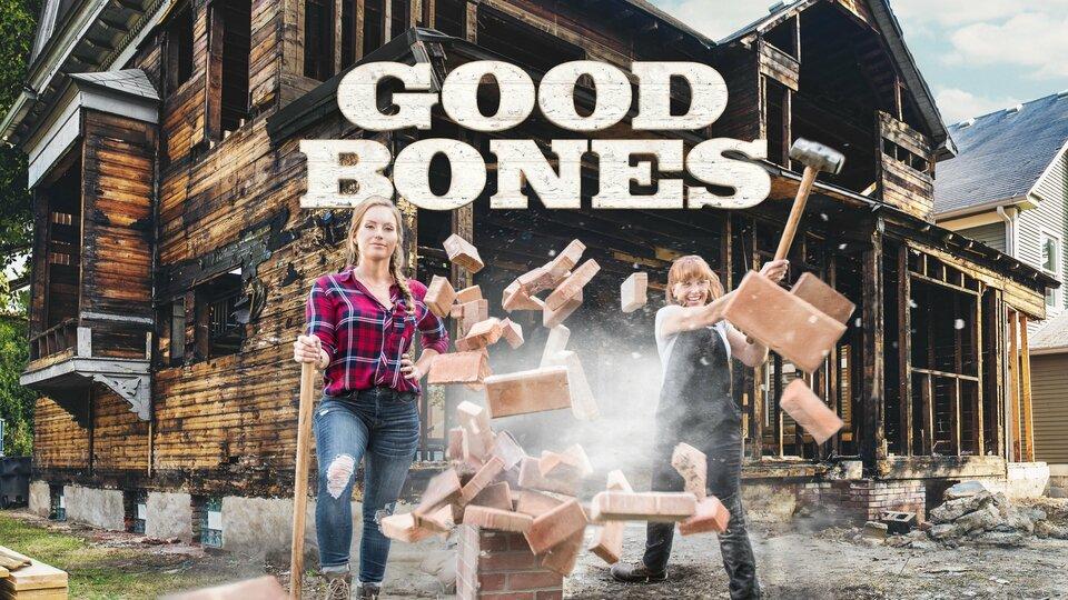Good Bones - HGTV