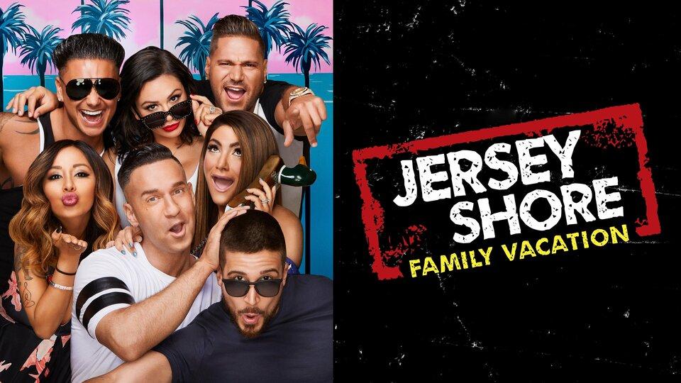 Jersey Shore Family Vacation - MTV