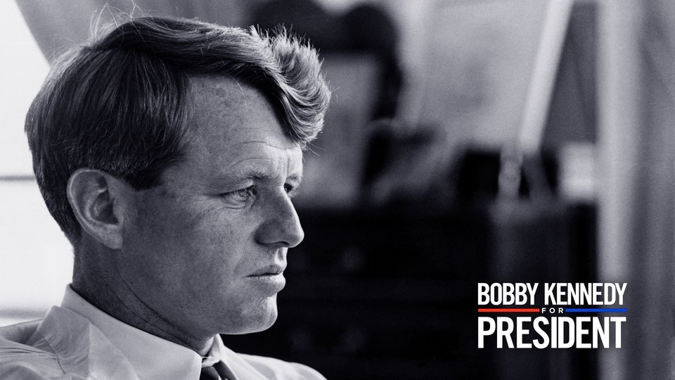 Bobby Kennedy for President - Netflix