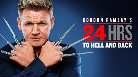 Gordon Ramsay's 24 Hours to Hell and Back (FOX)