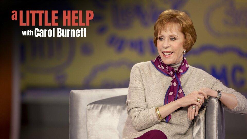 A Little Help With Carol Burnett - Netflix