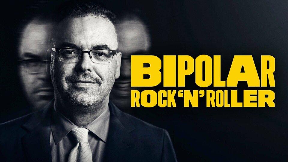 Bipolar Rock 'N Roller - Showtime
