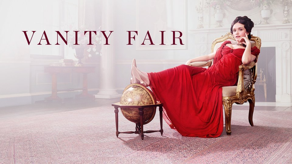 Vanity Fair (Amazon Prime Video)