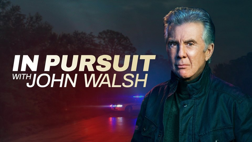 In Pursuit With John Walsh - Investigation Discovery