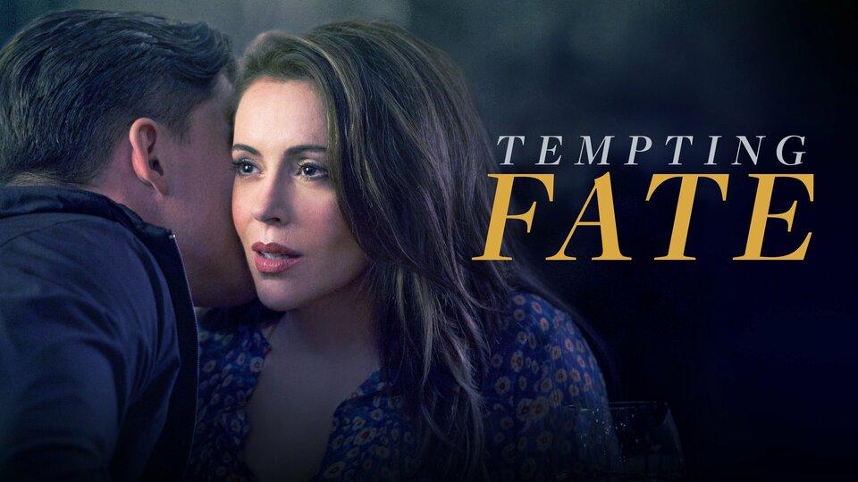 Tempting Fate - Lifetime