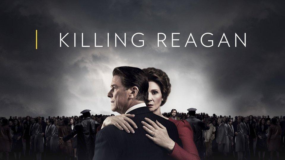 Killing Reagan - Nat Geo