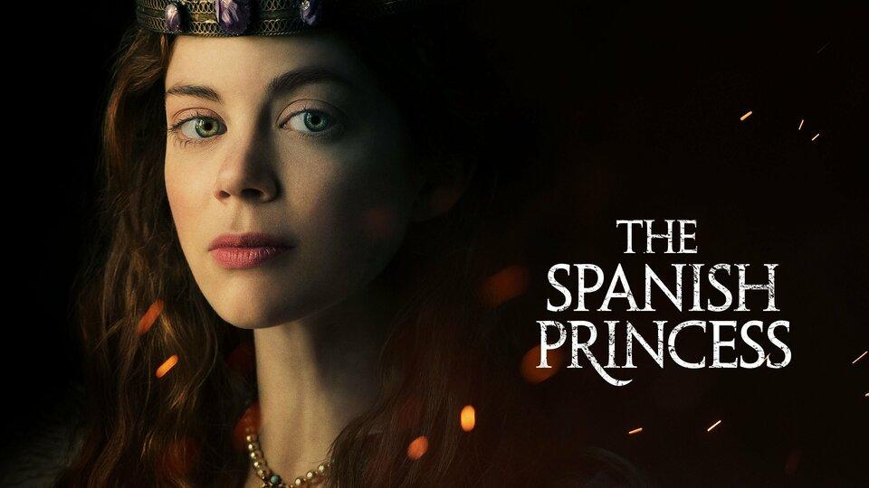 The Spanish Princess - Starz