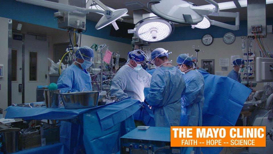 The Mayo Clinic: Faith-Hope-Science - PBS