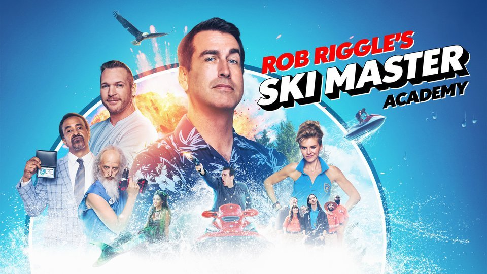 Rob Riggle's Ski Master Academy (Crackle)