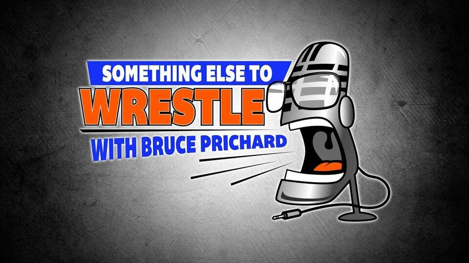 Something Else to Wrestle - WWE Network