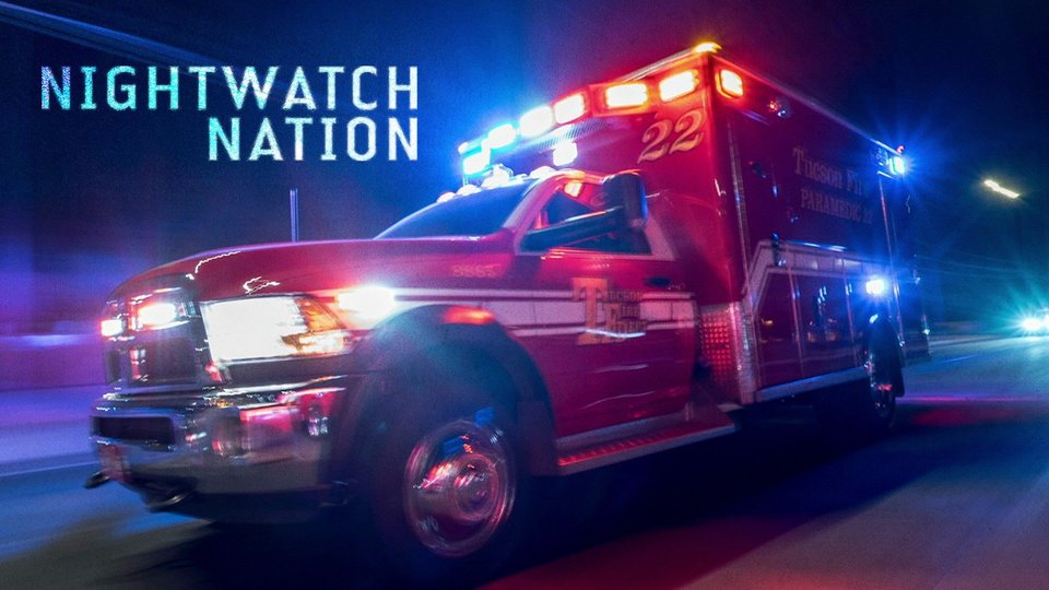 Nightwatch Nation (A&E)