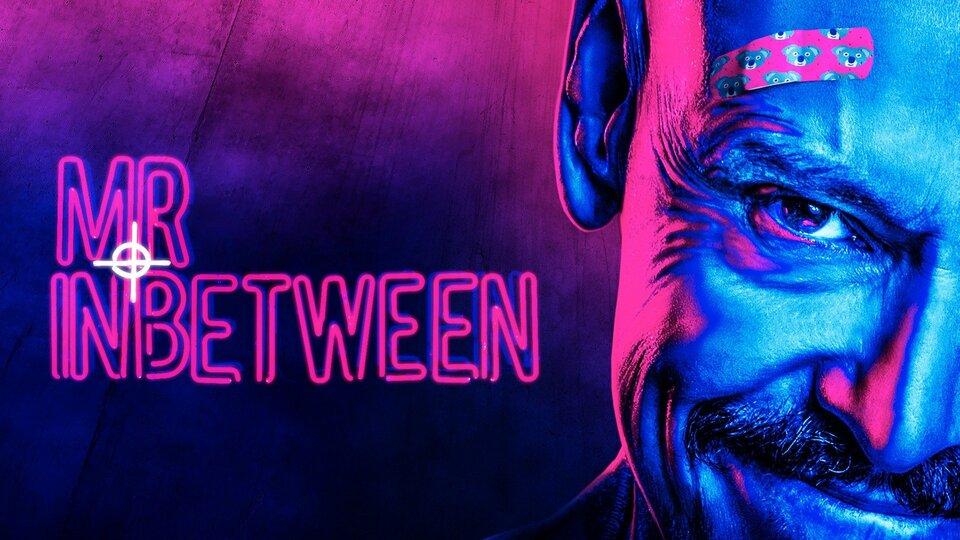 Mr Inbetween (FX)