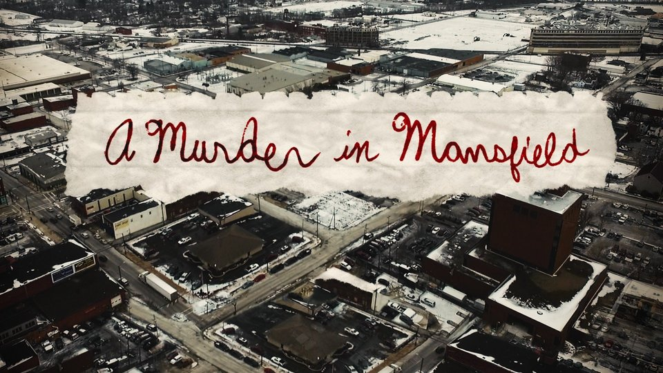 A Murder in Mansfield (Investigation Discovery)