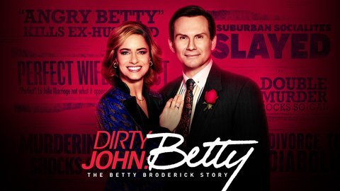 Dirty John: The Betty Broderick Story - USA Network