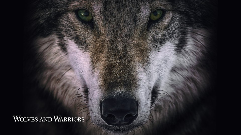 Wolves and Warriors (Animal Planet)
