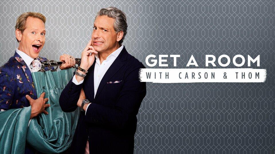 Get a Room With Carson & Thom - Bravo