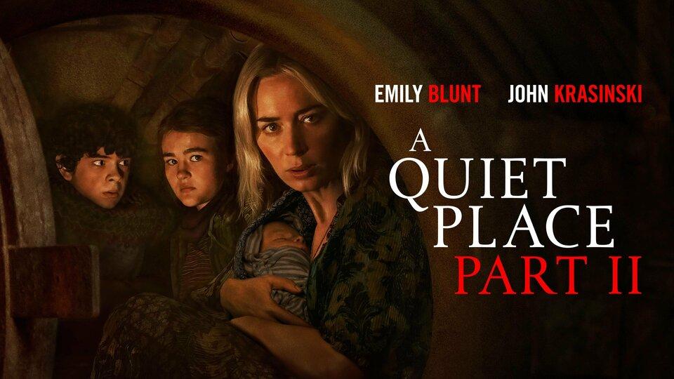 A Quiet Place Part II - Paramount+