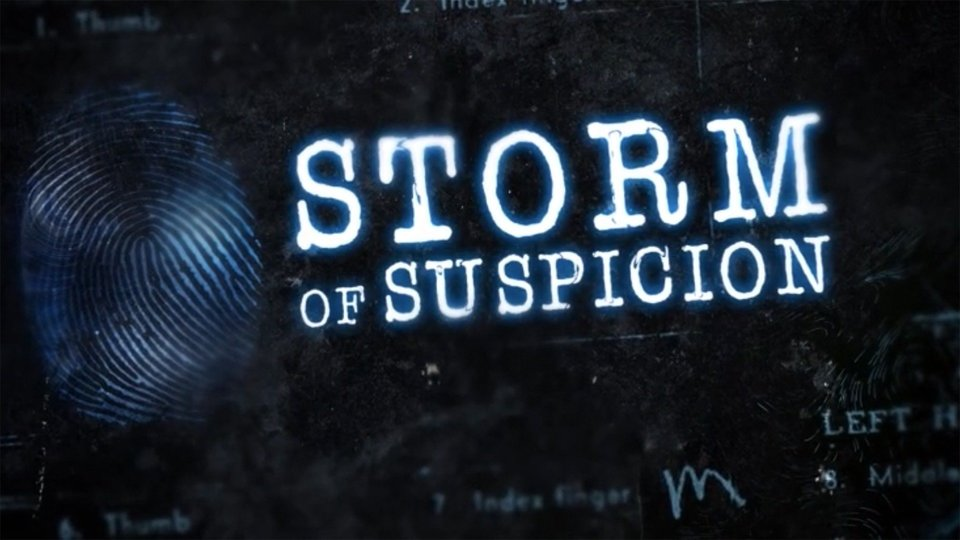 Storm of Suspicion - The Weather Channel