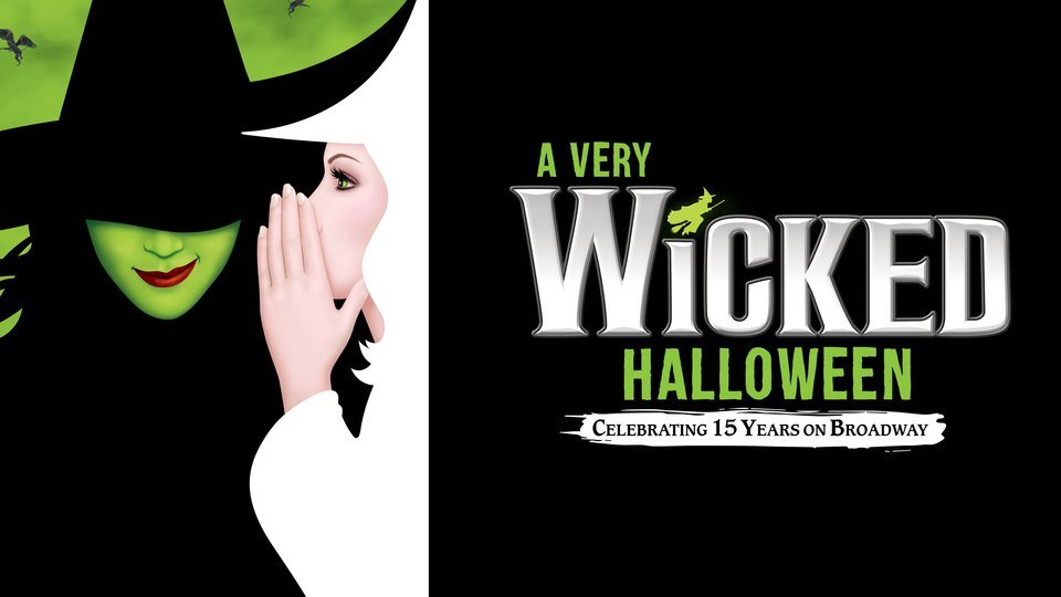 A Very Wicked Halloween: Celebrating 15 Years on Broadway (NBC)