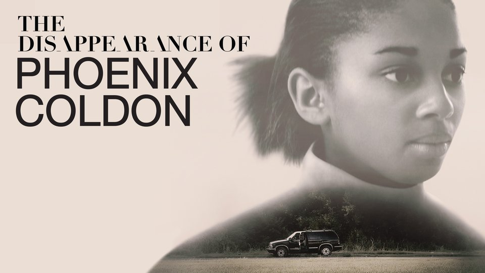 The Disappearance of Phoenix Coldon (Oxygen)