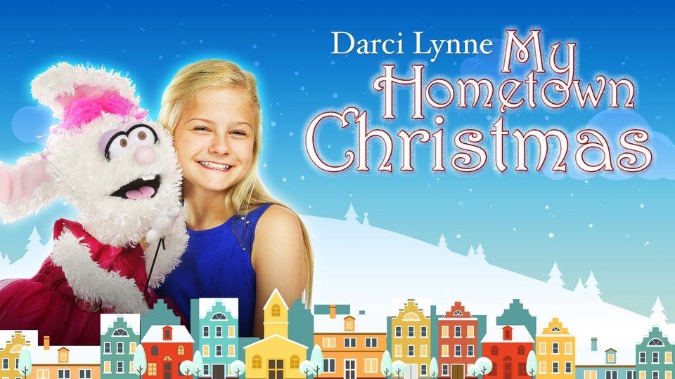 Darci Lynne: My Hometown Christmas (NBC)