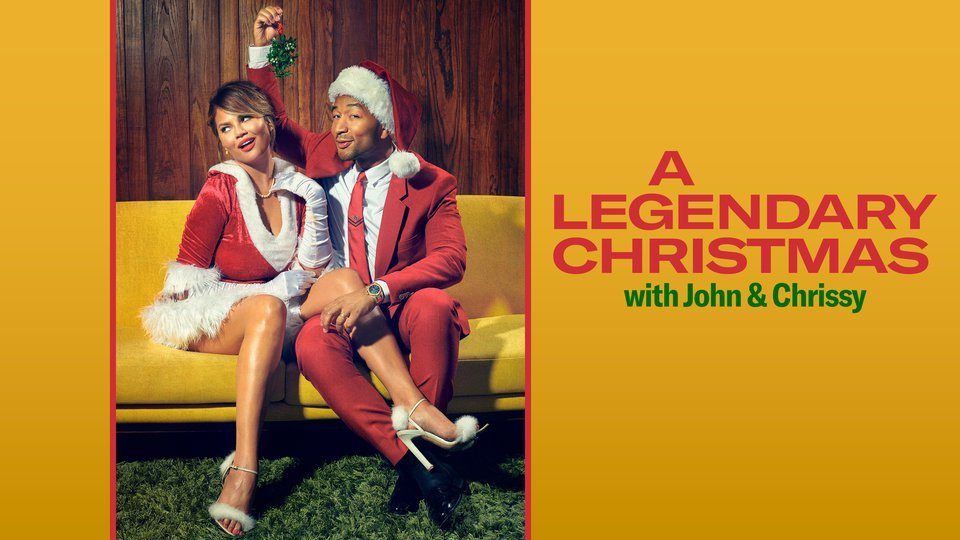 A Legendary Christmas With John and Chrissy (NBC)