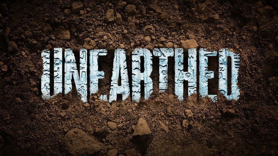 Unearthed - Discovery Channel