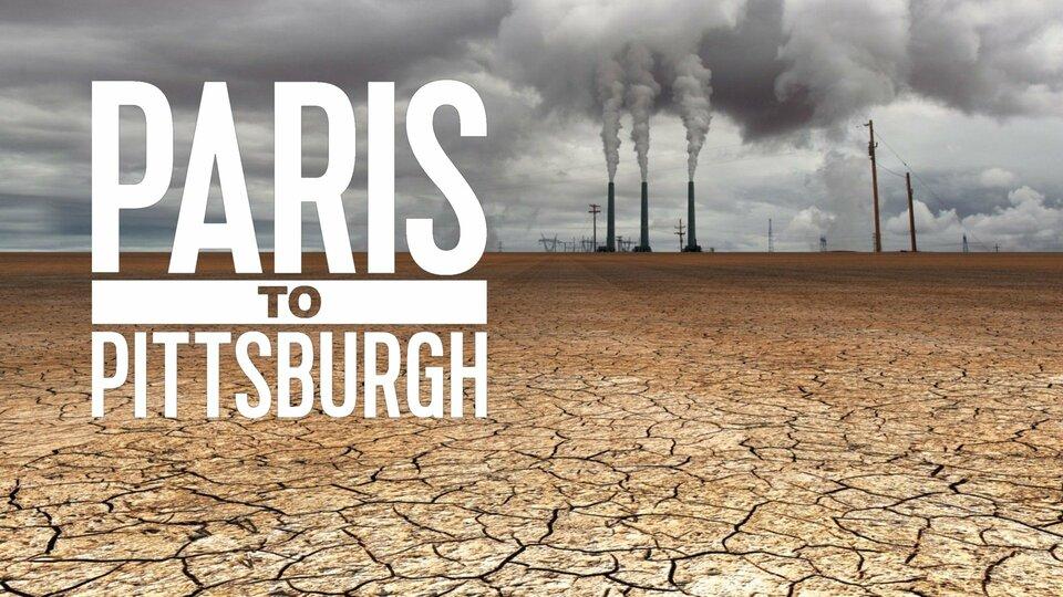 Paris to Pittsburgh (Nat Geo)