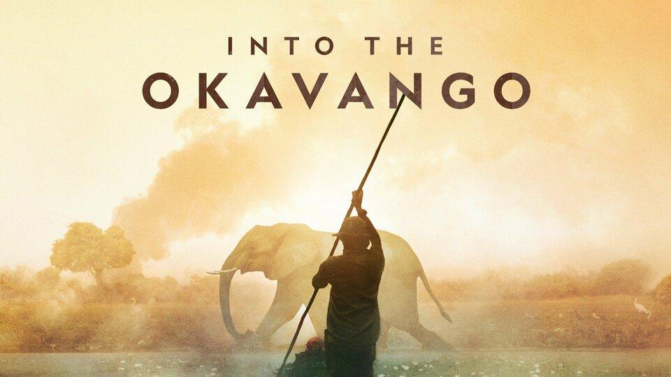 Into the Okavango - Nat Geo