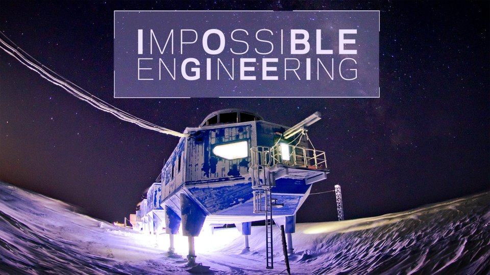 Impossible Engineering - Science Channel