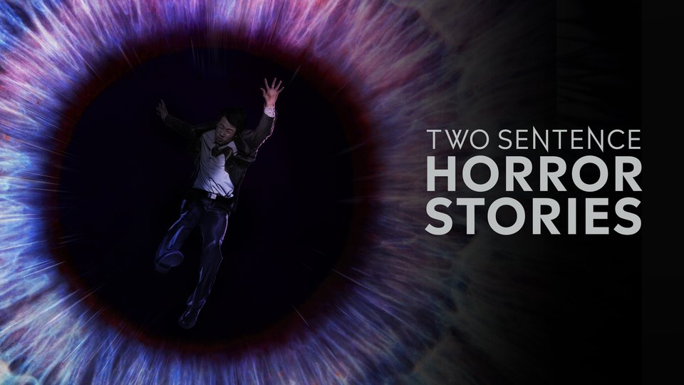 Two Sentence Horror Stories - The CW
