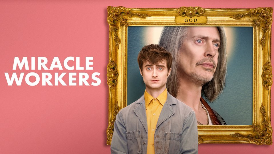 Miracle Workers (TBS)