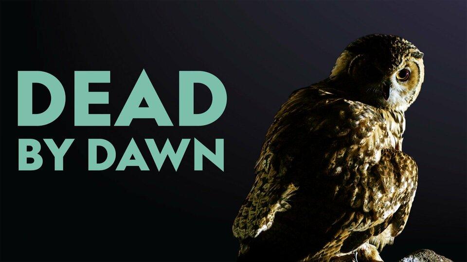 Dead By Dawn - Nat Geo