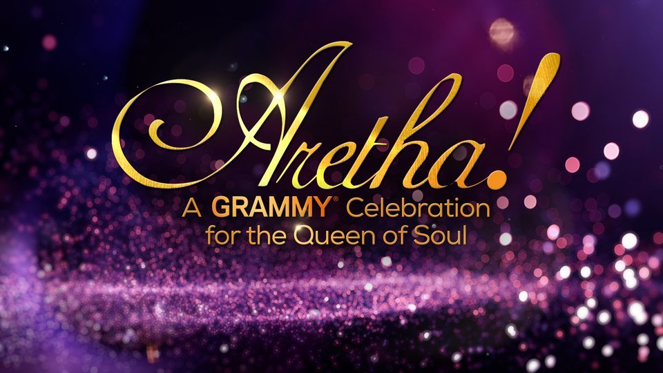 Aretha! A Grammy Celebration for the Queen of Soul (CBS)