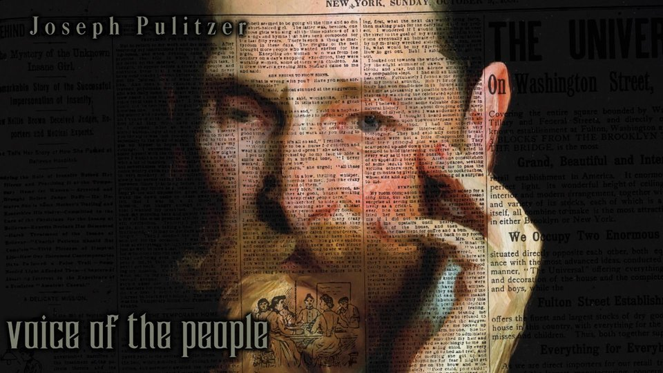 Joseph Pulitzer: Voice of the People - PBS