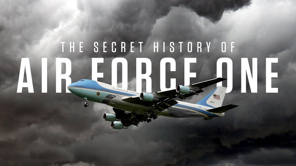 The Secret History of Air Force One (History Channel)