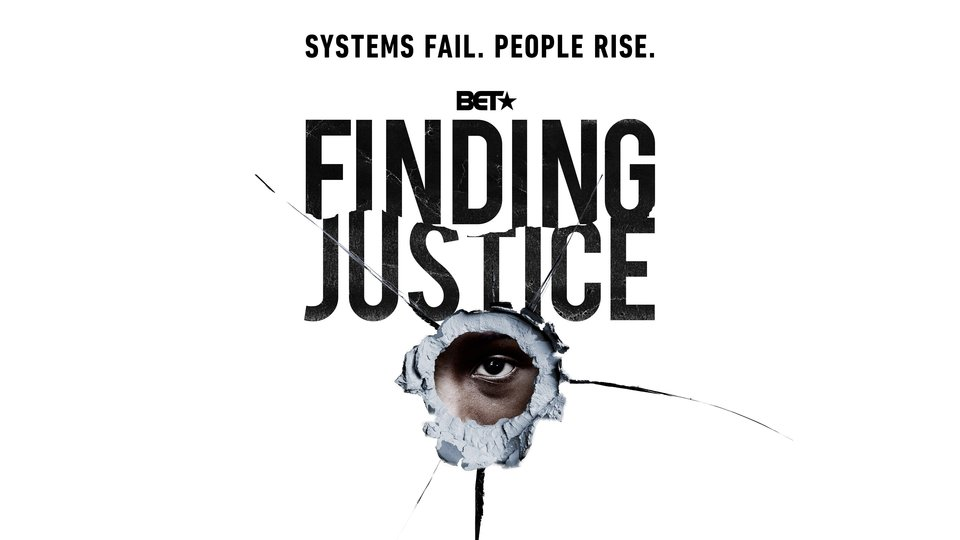 Finding Justice - BET