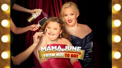 Mama June: From Not to Hot - We TV