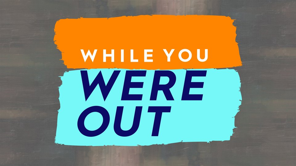 While You Were Out (HGTV)