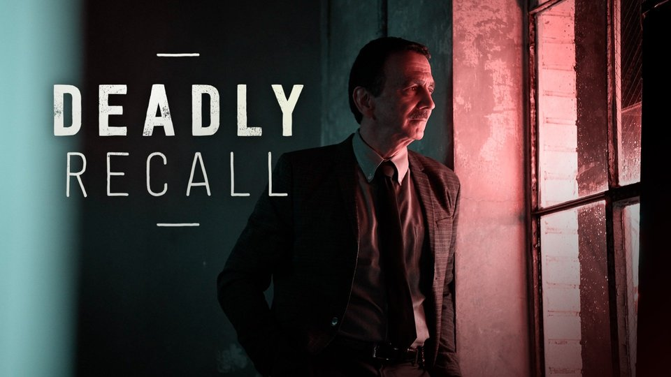 Deadly Recall - Investigation Discovery