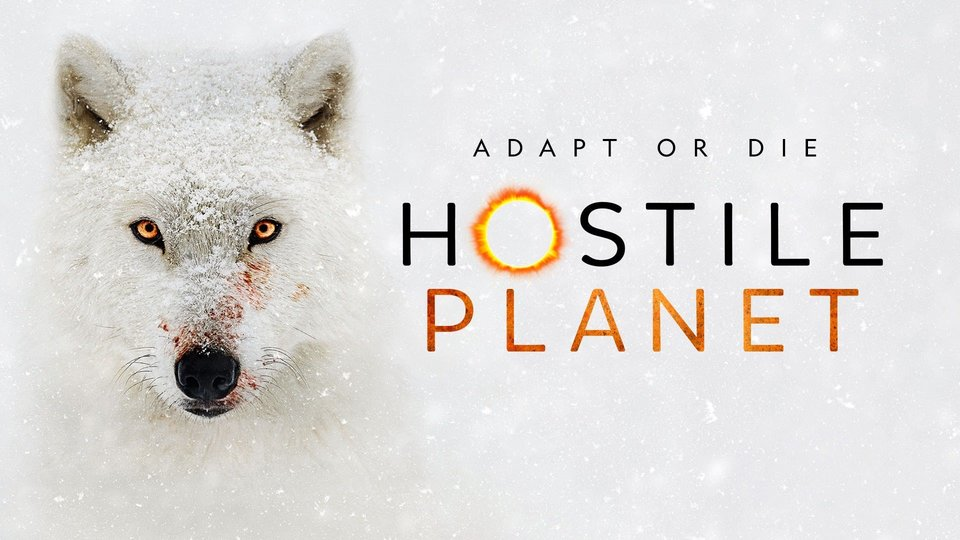 Hostile Planet - Nat Geo