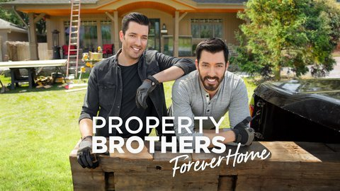 Property Brothers: Forever Home (HGTV)